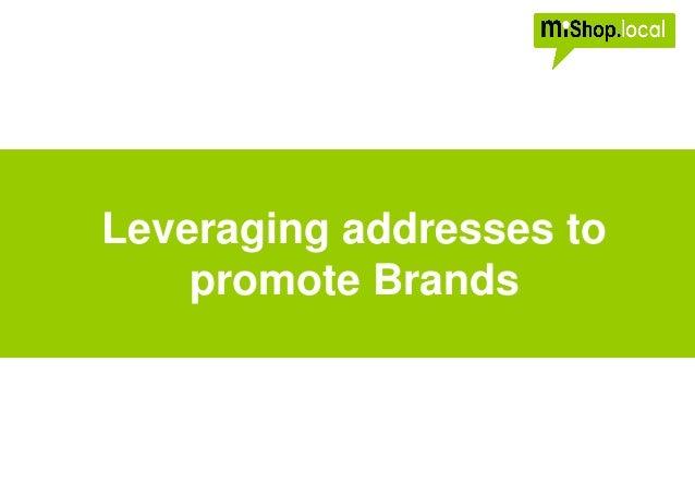 Leveraging addresses to promote Brands