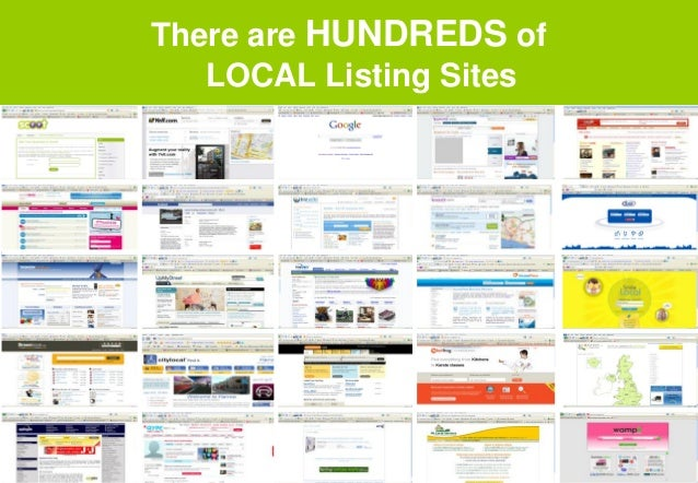 There are HUNDREDS of LOCAL Listing Sites