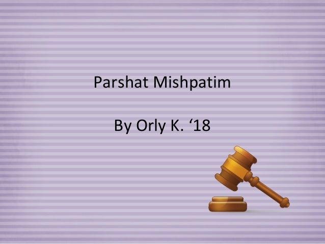 Parshat Mishpatim  By Orly K. '18