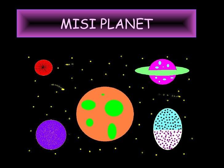 MISI PLANET