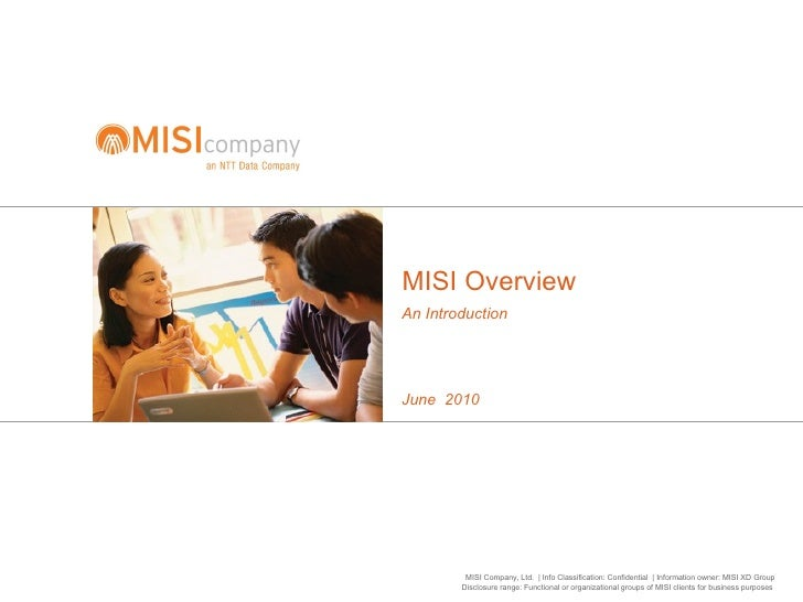 MISI Overview An Introduction June  2010
