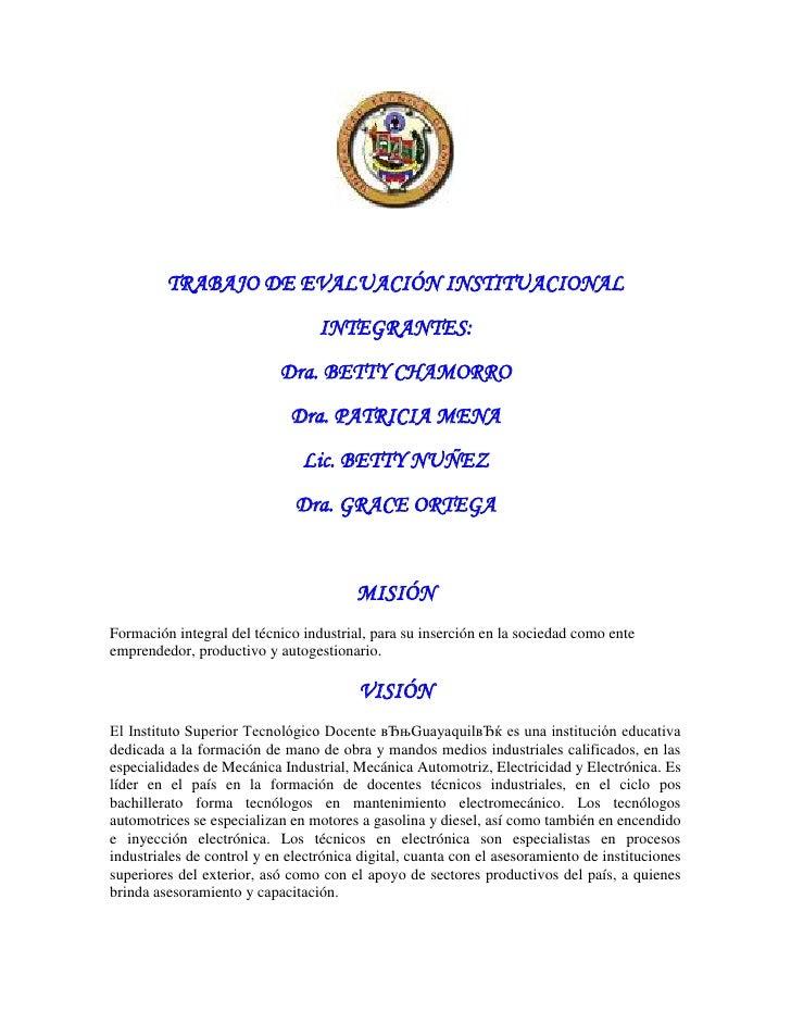 TRABAJO DE EVALUACIÓN INSTITUACIONAL                                  INTEGRANTES:                           Dra. BETTY CH...