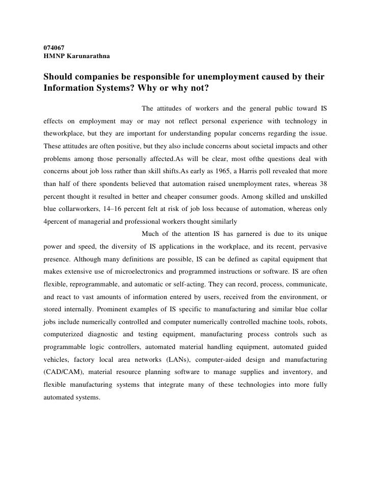074067<br />HMNP Karunarathna<br />Should companies be responsible for unemployment caused by their Information Systems? W...