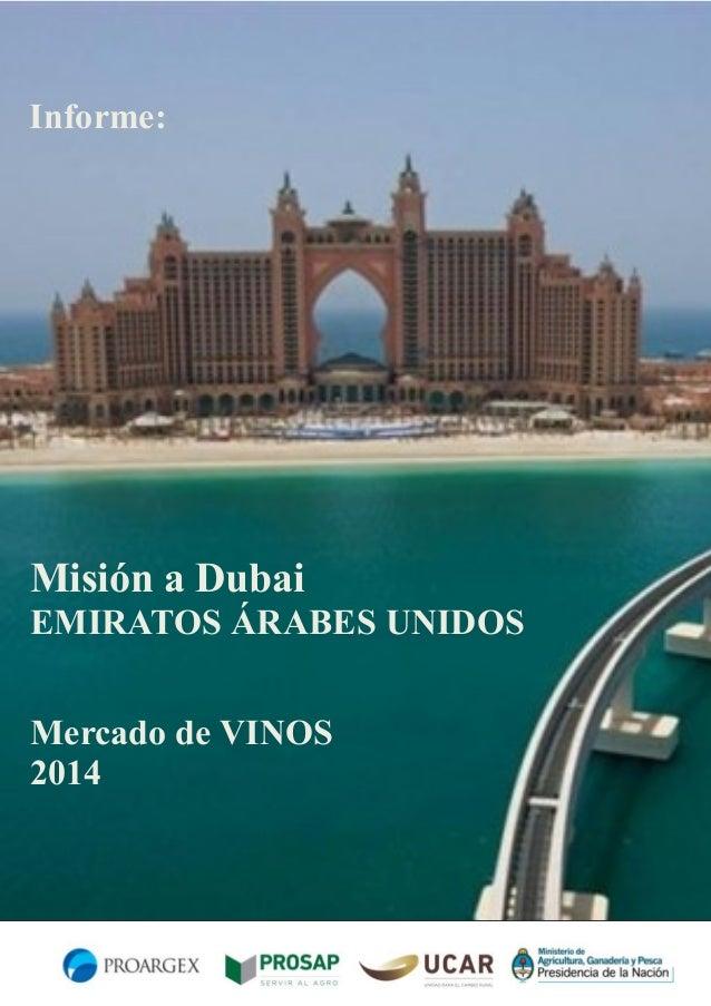 Informe:  Misión a Dubai EMIRATOS ÁRABES UNIDOS Mercado de VINOS 2014
