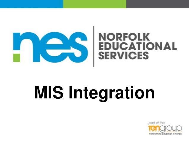 MIS Integration