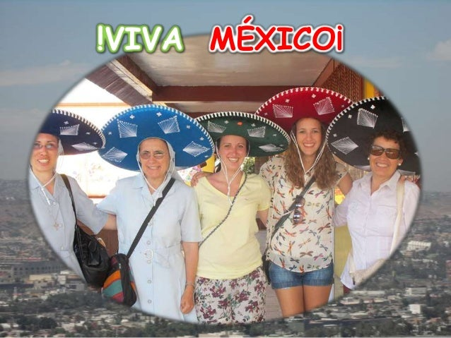 !VIVA MÉXICO¡