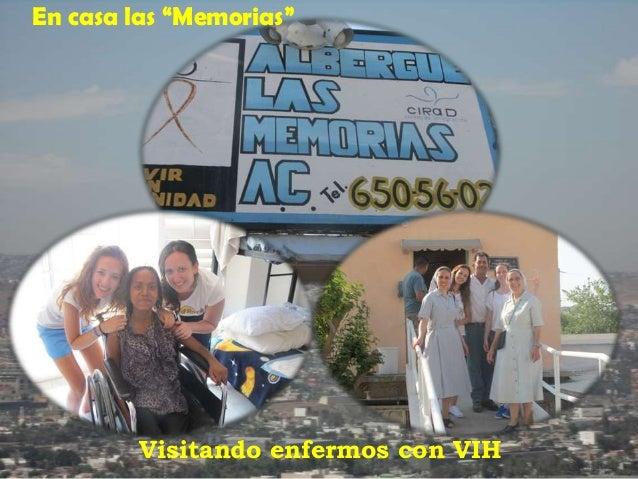 """En casa las """"Memorias"""" Visitando enfermos con VIH"""