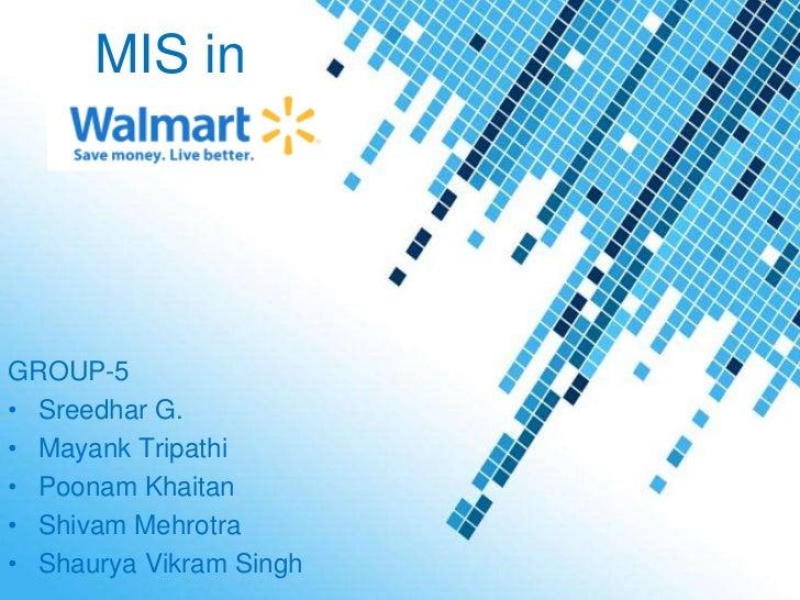 MIS inGROUP-5• Sreedhar G.• Mayank Tripathi• Poonam Khaitan• Shivam Mehrotra• Shaurya Vikram SinghPowerpoint Templates   P...