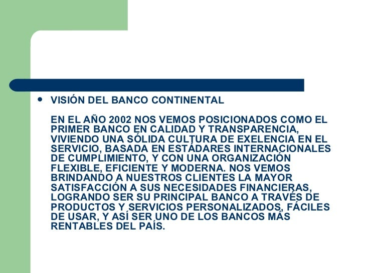Misi n y visi n de la empresa for Banco continental oficina principal