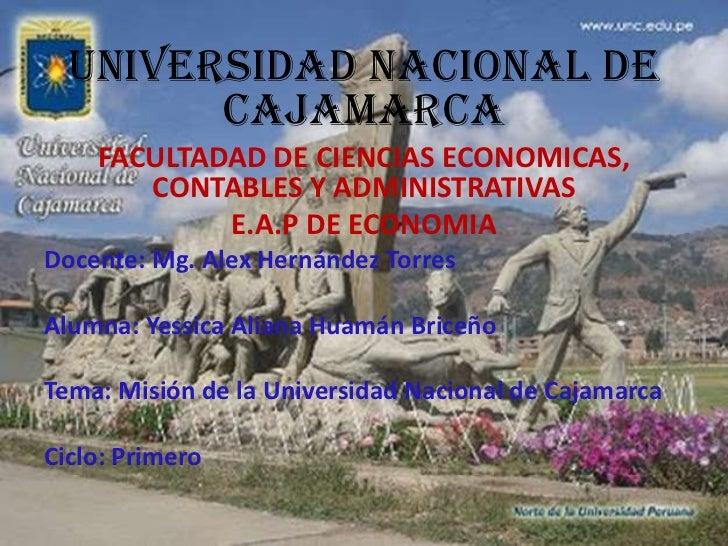 UNIVERSIDAD NACIONAL DE CAJAMARCA<br />FACULTADAD DE CIENCIAS ECONOMICAS, CONTABLES Y ADMINISTRATIVAS<br />E.A.P DE ECONOM...