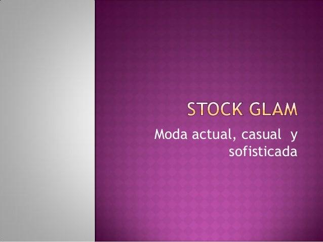 Mision StokGlam  Slide 2
