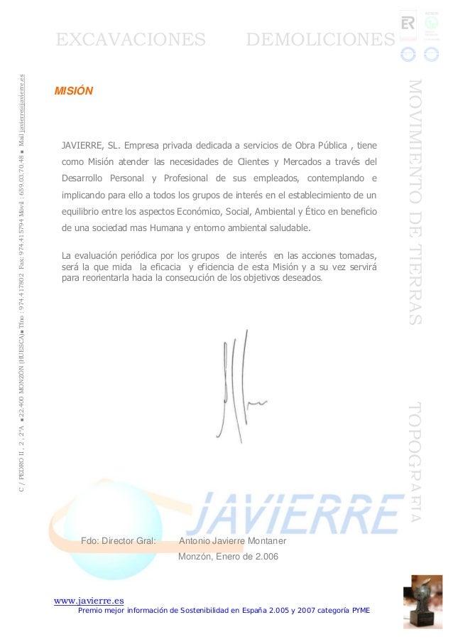 www.javierre.es Premio mejor información de Sostenibilidad en España 2.005 y 2007 categoría PYME C/PEDROII,2,2ºA■22.400MON...