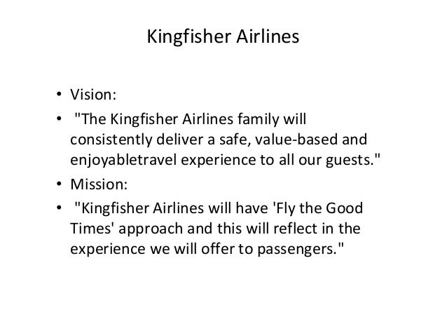 kingfisher airlines value chain analysis Kingfisher airlines porters five model essays and research papers collapse of kingfisher airlines kingfisher the most important concept is value chain.