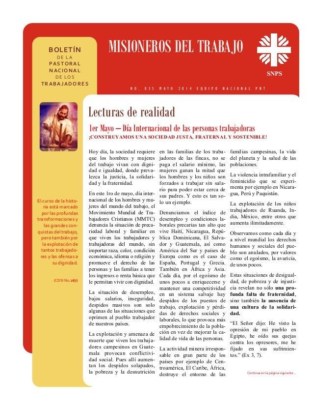 BOLETÍN DE LA PASTORAL NACIONAL DE LOS TRABAJADORES MISIONEROS DEL TRABAJO SNPS Lecturas de realidad N O . 0 3 5 M A Y ...
