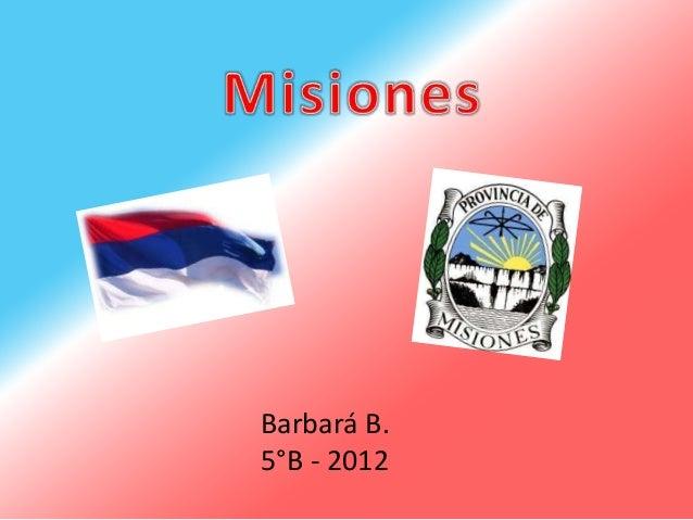 Barbará B.5°B - 2012