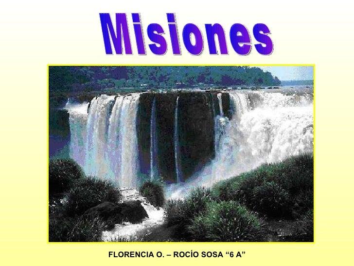 """Misiones FLORENCIA O. – ROCÍO SOSA """"6 A"""""""