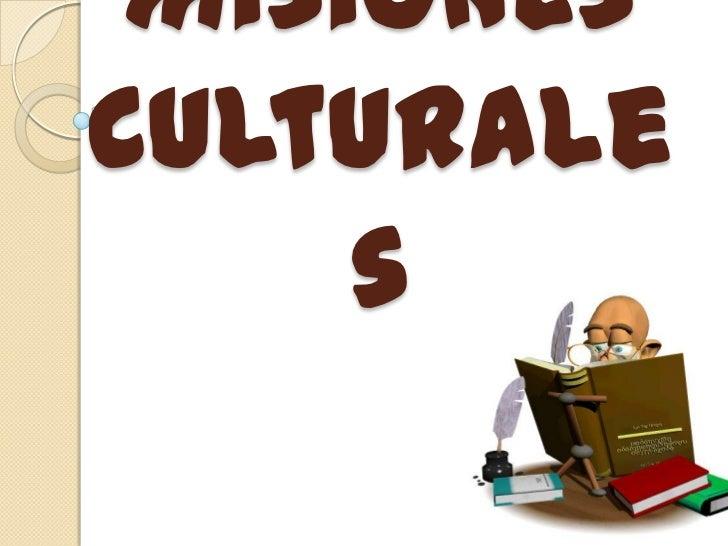 Misiones Culturales<br />