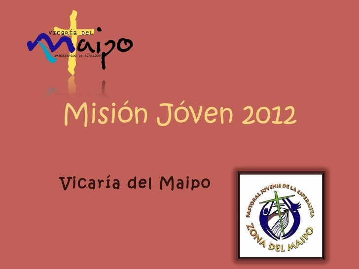 Vicaría del   Maipo Misión Jóven 2012