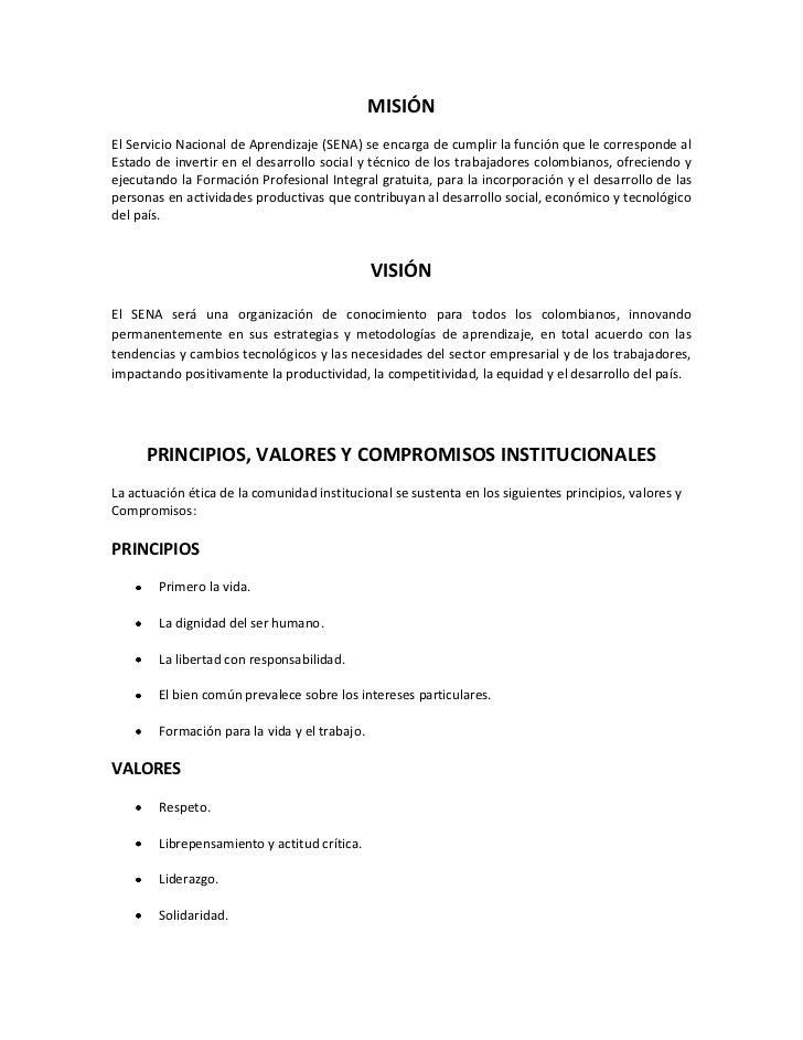 MISIÓN<br />El Servicio Nacional de Aprendizaje (SENA) se encarga de cumplir la función que le corresponde alEstado de inv...