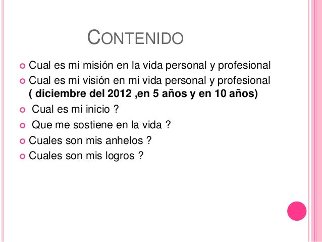 Mision y vision personal y profesional Slide 2