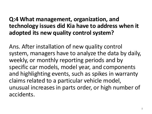 what management organization and technology issues did kia have to address when it adopted its new q , manage, and monitor an organization-wide security policy q shouldn't expert technology ones who have to implement adopted security policy.