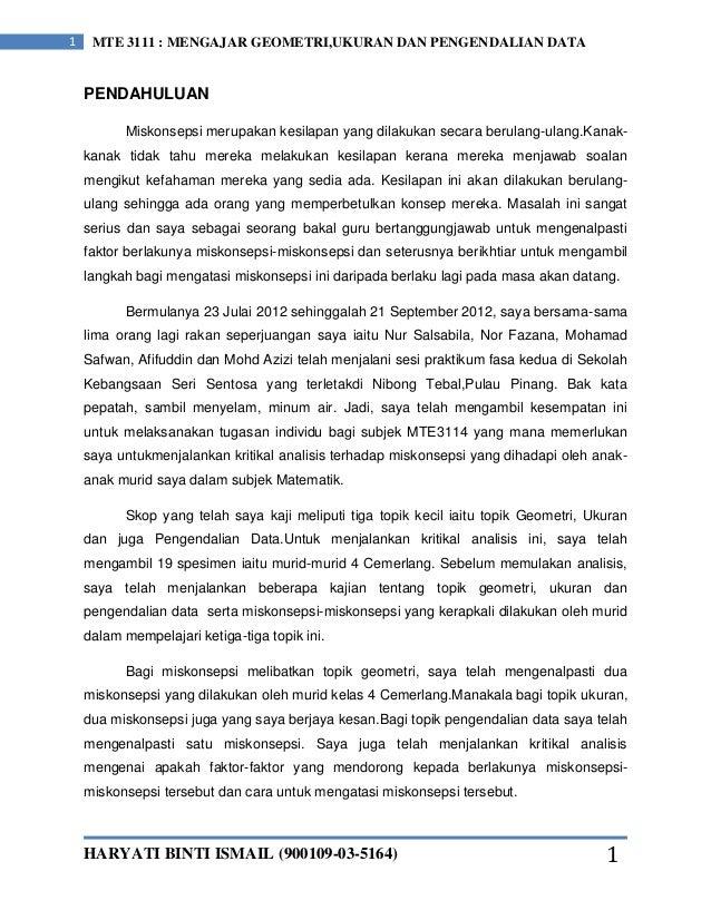 HARYATI BINTI ISMAIL (900109-03-5164)1 MTE 3111 : MENGAJAR GEOMETRI,UKURAN DAN PENGENDALIAN DATA1PENDAHULUANMiskonsepsi me...