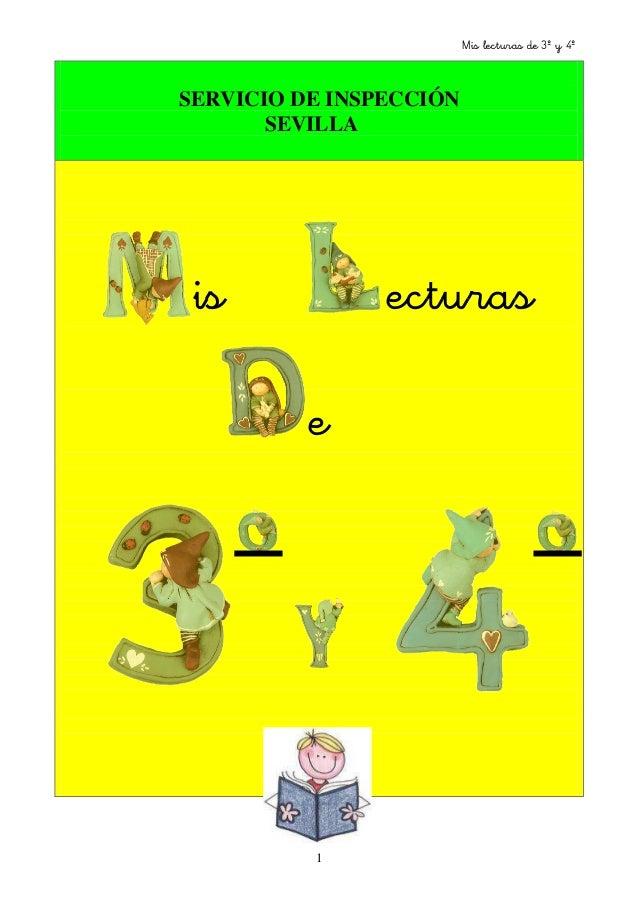 Mis lecturas de 3º y 4º 1 SERVICIO DE INSPECCIÓN SEVILLA is ecturas e