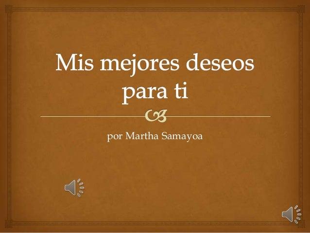 por Martha Samayoa