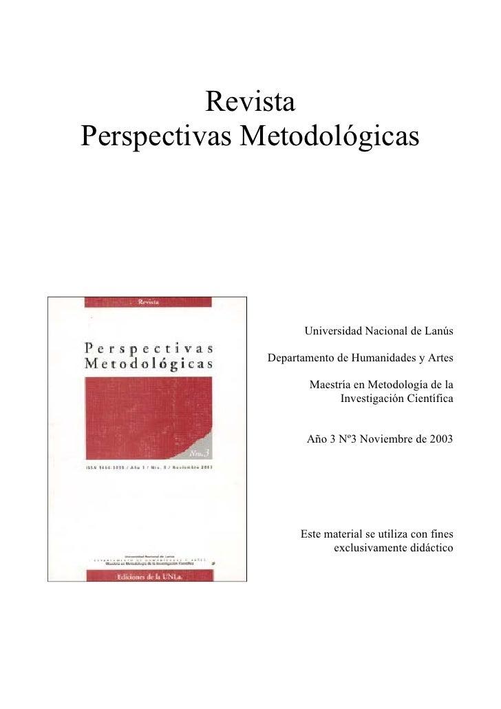 RevistaPerspectivas Metodológicas                    Universidad Nacional de Lanús              Departamento de Humanidade...