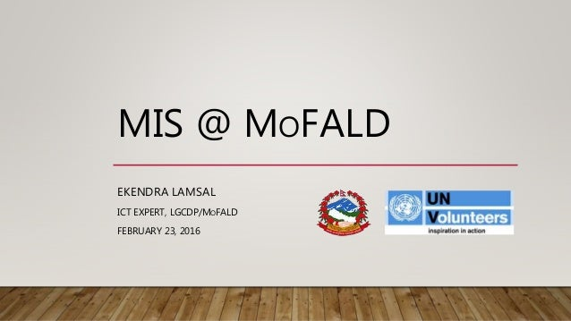Management Information Systems (MIS) in Nepal (MoFALD) by Ekendra