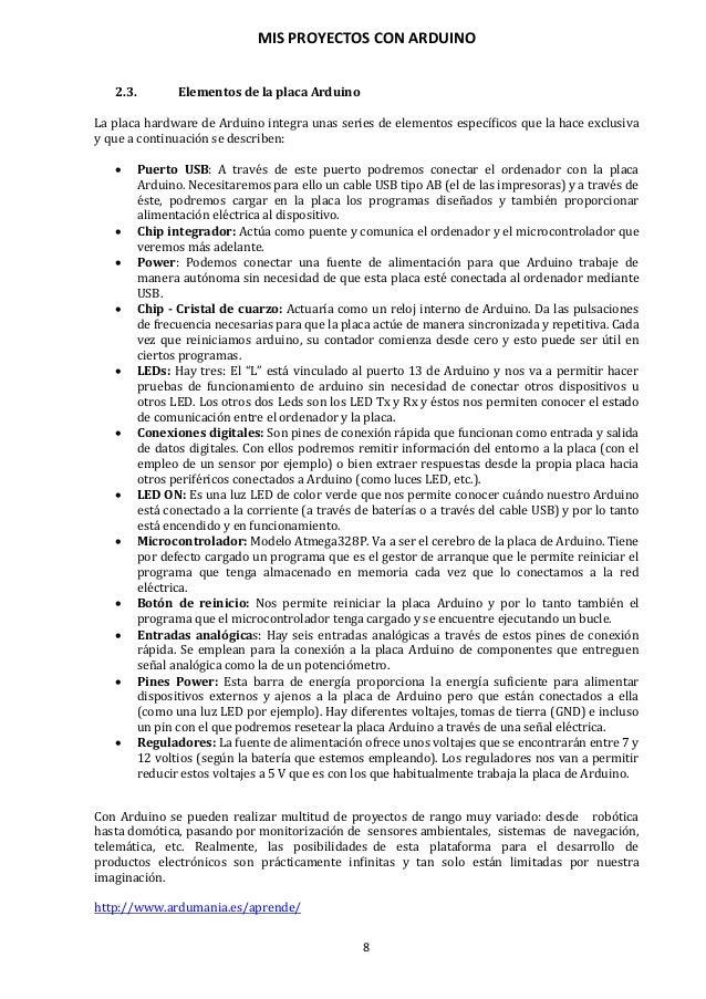 MIS PROYECTOS CON ARDUINO 9 3. CARACTERÍSTICAS DE LA PLACA ARDUINO DUEMILANOVE ATMEGA-328P Como se ha comentado anteriorme...