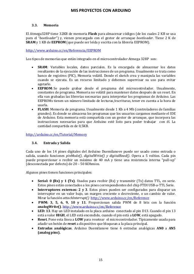 MIS PROYECTOS CON ARDUINO 16 3.5. Comunicación La comunicación del microcontrolador con el PC se realiza mediante comunica...