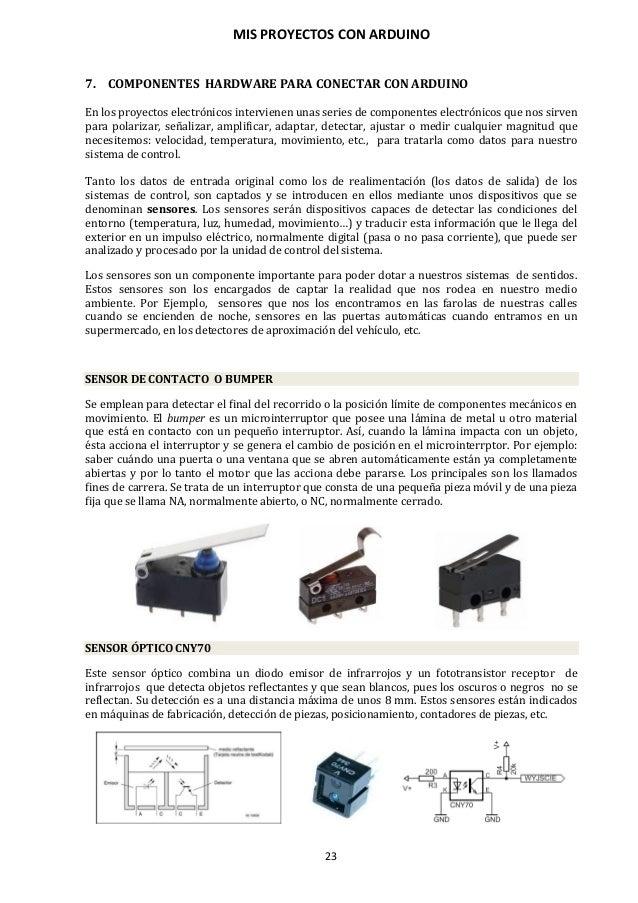 MIS PROYECTOS CON ARDUINO 24 SENSOR DE TEMPERATURA Se trata de resistencias cuyo valor asciende con la temperatura (termis...