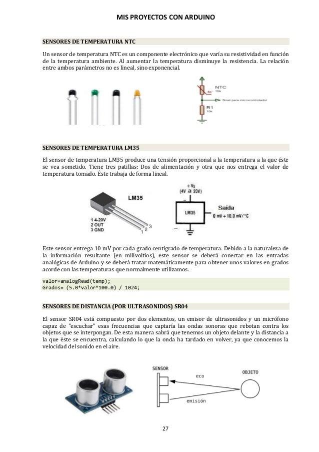 MIS PROYECTOS CON ARDUINO 28 SENSORES DE TEMPERATURA Y HUMEDAD DHT11/22 El sensor DHT11 o DHT22 permitirá tomar lecturas d...