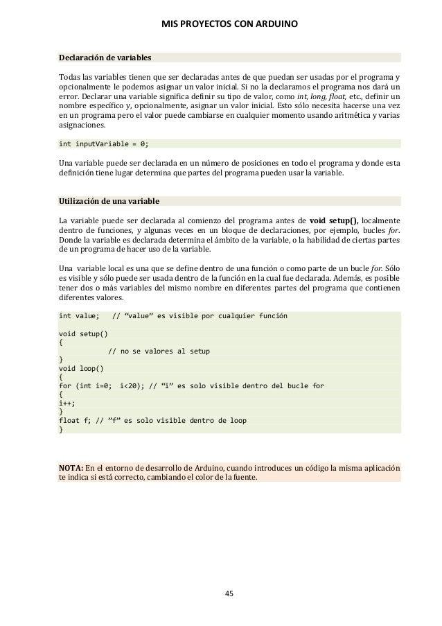 MIS PROYECTOS CON ARDUINO 46 9.4. Constantes El lenguaje de programación de Arduino tiene unos valores predeterminados, qu...