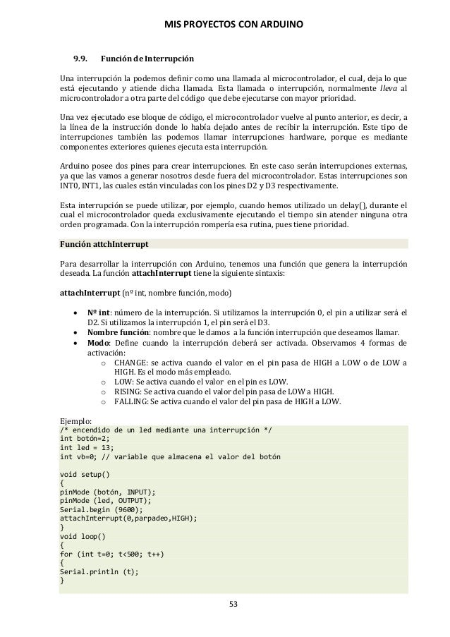 MIS PROYECTOS CON ARDUINO 54 9.10. Funciones de tiempo y matemáticas Gestión del tiempo en Arduino En el lenguaje de progr...