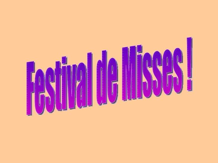 Festival de Misses !