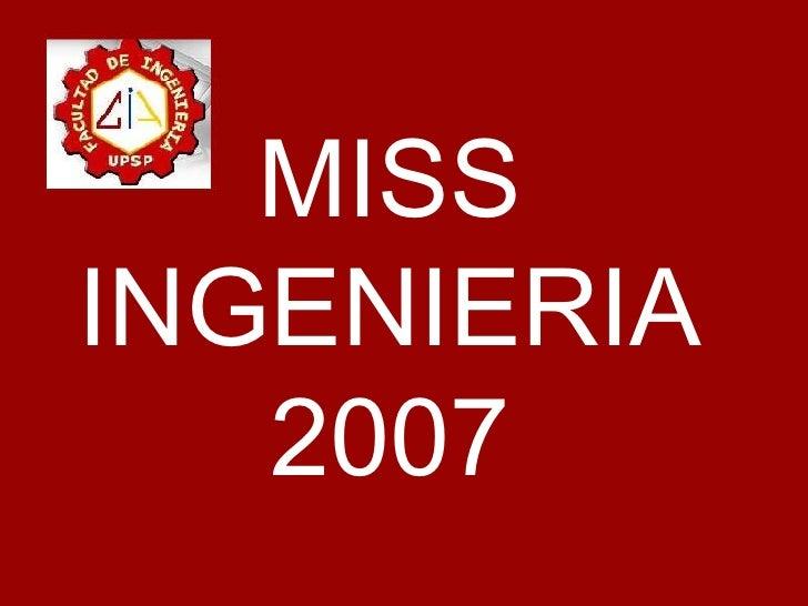 MISS INGENIERIA 2007