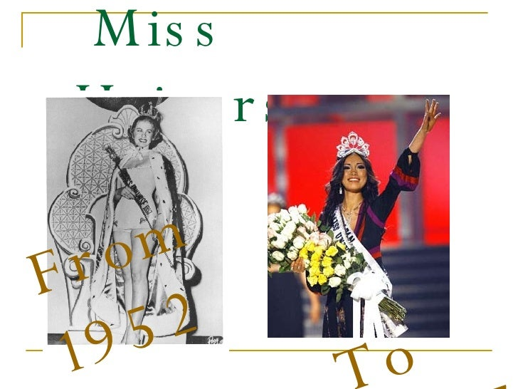 Miss Universe   From 1952 To 2007
