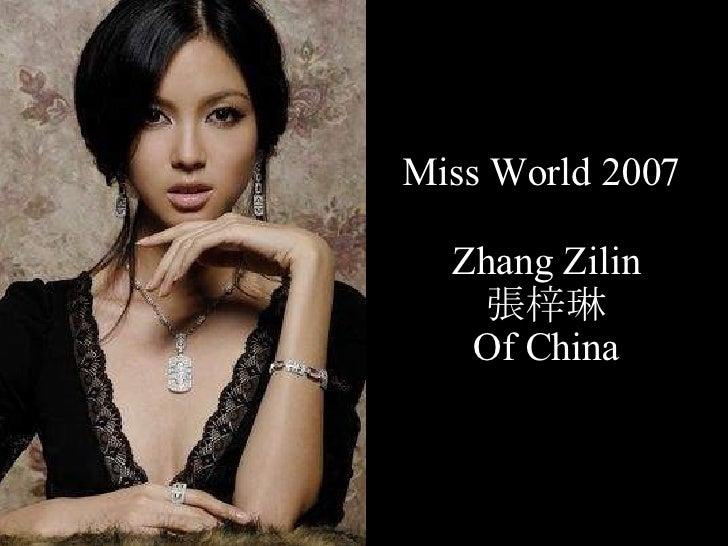 Miss World 2007  Zhang Zilin 張梓琳 Of China