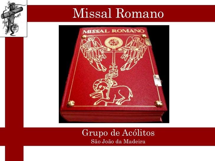 Missal Romano Grupo de Acólitos   São João da Madeira