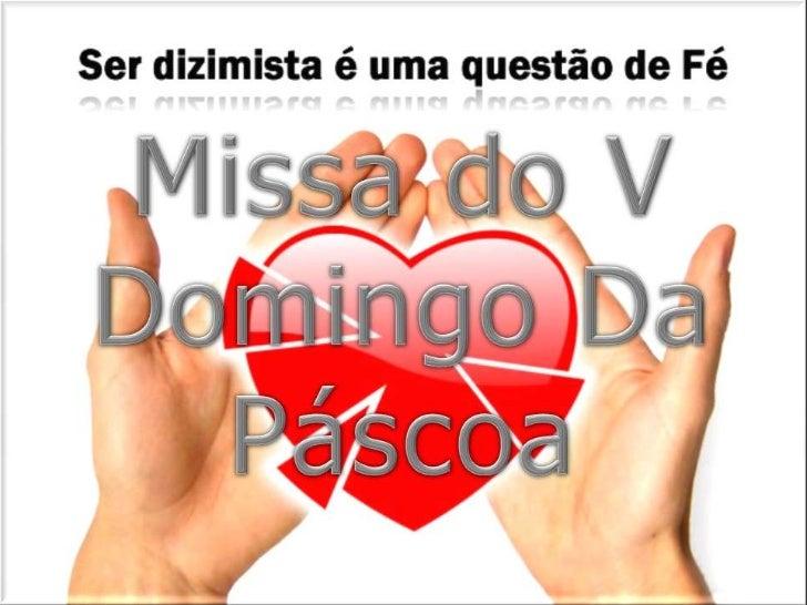 Missa do V Domingo Da Páscoa<br />