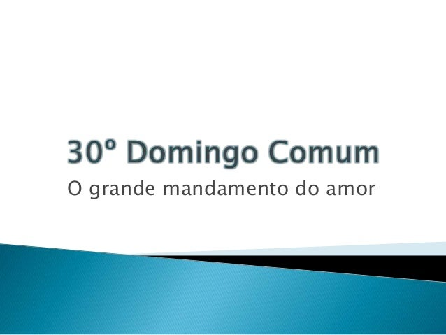 O grande mandamento do amor