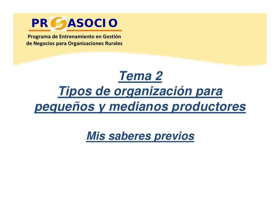 PR            ASOCIO ProgramadeEntrenamientoenGestión deNegociosparaOrganizacionesRurales                     Tema...