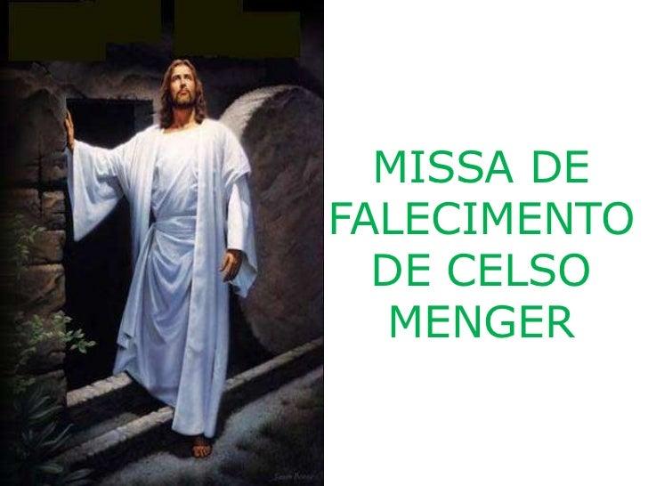 MISSA DEFALECIMENTO  DE CELSO   MENGER