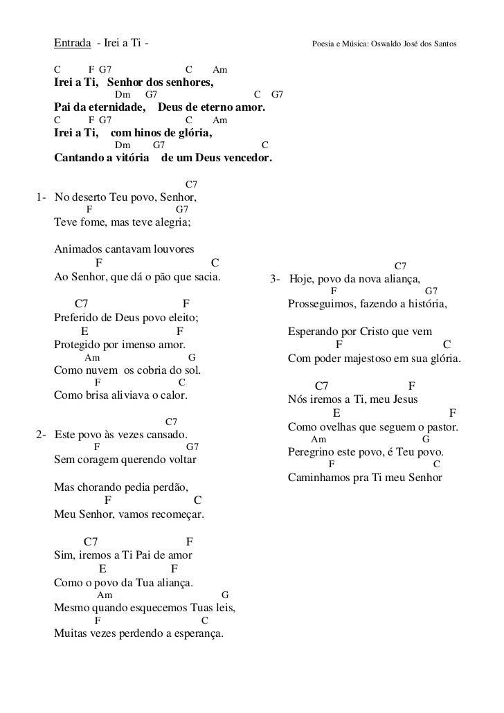 Entrada - Irei a Ti -                                                Poesia e Música: Oswaldo José dos Santos   C      F G...