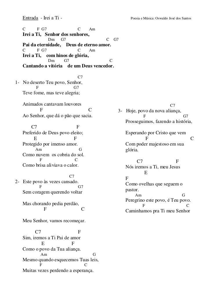 Entrada - Irei a Ti -                                              Poesia e Música: Oswaldo José dos Santos   C      F G7 ...