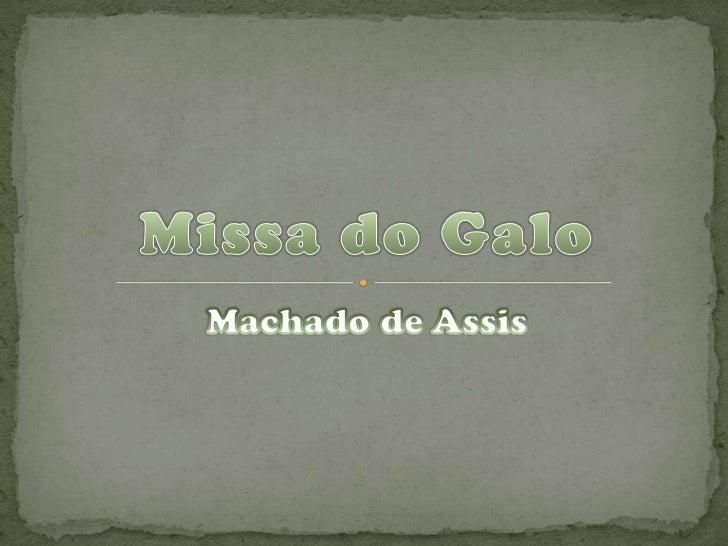 Nogueira um jovem de 17anos, vai ao Rio de Janeiropara estudar e se hospeda-  se na casa do escrivão          Meneses