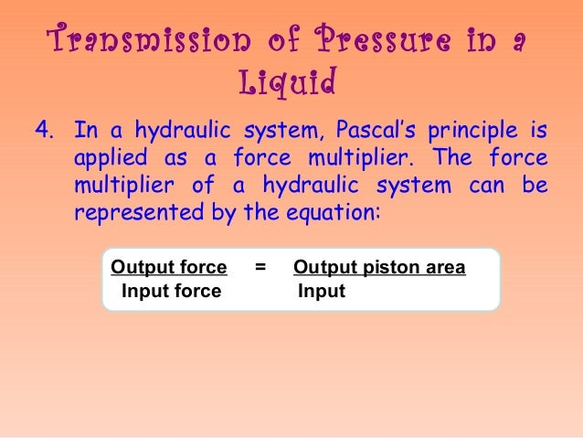 Pascals Law likewise Physical Ch 11 Fluid Mechanics besides Miss Aida Pascalsprinciple moreover Miss Aida Pascalsprinciple as well Bernoulli S Principle. on applications of pascals principle