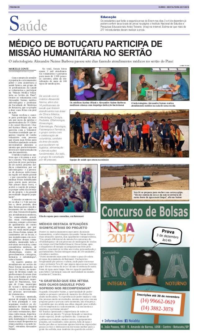 MARCELLE CONTE comunidade@diariodaserra.jor.br DIÁRIO • SEXTA-FEIRA 25/11/2016PÁGINA B3 Educação Os estudantes que farão a...